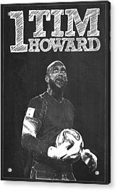 Tim Howard Acrylic Print by Semih Yurdabak