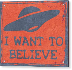 X Files I Want To Believe Acrylic Print