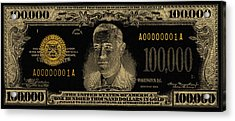 Acrylic Print featuring the digital art U.s. One Hundred Thousand Dollar Bill - 1934 $100000 Usd Treasury Note In Gold On Black  by Serge Averbukh