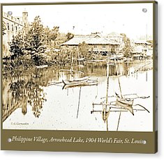Arrow Head Lake, Philippine Village, 1904 Worlds Fair, Vintage P Acrylic Print