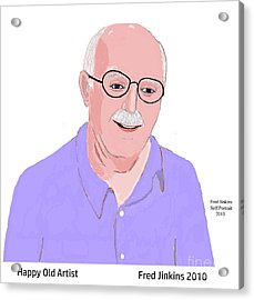 Happy Old Artist Acrylic Print by Fred Jinkins