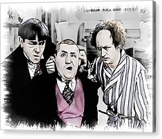 3 Stooges Can You Hear Me Now Acrylic Print by Dwayne  Graham