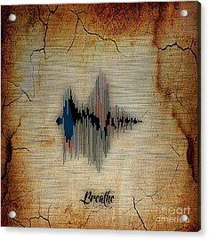 Breathe Spoken Soundwave Acrylic Print