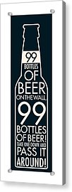 99 Bottles Of Beer  Acrylic Print