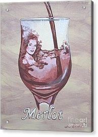 A Day Without Wine - Merlot Acrylic Print by Jennifer  Donald