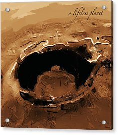 A Lifeless Planet Brown Acrylic Print