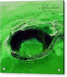 A Lifeless Planet Green Acrylic Print