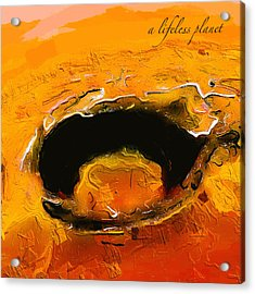 A Lifeless Planet Orange Acrylic Print