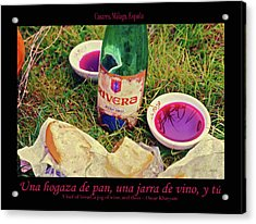 A Loaf Of Bread, A Jug Of Wine... Acrylic Print by Robert J Sadler