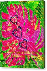 A Million Little Things  Acrylic Print