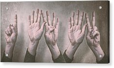 A Show Of Hands Day 197 Acrylic Print by Scott Norris