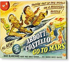 Abbott And Costello Go To Mars, Bud Acrylic Print