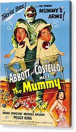 Abbott And Costello Meet The Mummy Aka Acrylic Print by Everett