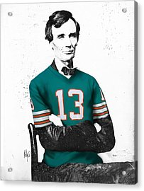 Abe Lincoln In A Dan Marino Miami Dolphins Jersey Acrylic Print by Roly Orihuela