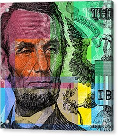 Acrylic Print featuring the digital art Abraham Lincoln - $5 Bill by Jean luc Comperat