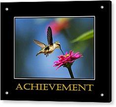 Achievement  Inspirational Motivational Poster Art Acrylic Print by Christina Rollo