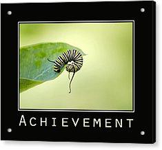 Achievement Inspirational Poster Acrylic Print by Christina Rollo