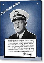 Admiral Nimitz Speaking For America Acrylic Print