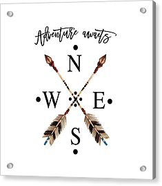 Acrylic Print featuring the digital art Adventure Waits Typography Arrows Compass Cardinal Directions by Georgeta Blanaru