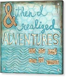 Adventures Acrylic Print