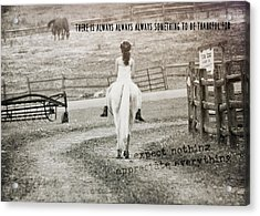 After The Ride Quote Acrylic Print by JAMART Photography