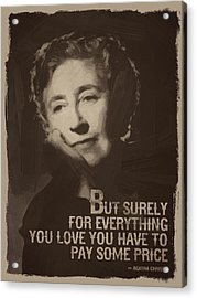 Agatha Christie Quote Acrylic Print by Afterdarkness
