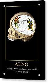 Aging Acrylic Print
