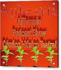 Ajiterapia Podcast Acrylic Print