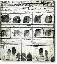 Al Capone Fingerprints Acrylic Print by Dan Sproul