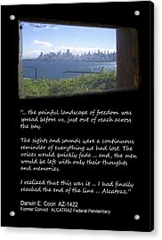 Alcatraz Reality - The Painful Landscape Of Freedom Acrylic Print by Daniel Hagerman