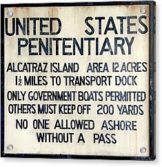 Alcatraz Welcome Sign Acrylic Print by Jon Neidert