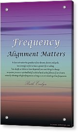 Alignment Matters Acrylic Print