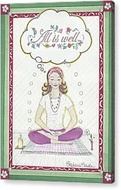 All Is Well Acrylic Print