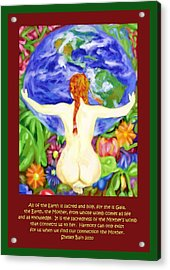 All Of The Earth Is Sacred Love Your Mother Acrylic Print