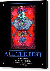 All The Best Acrylic Print