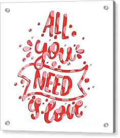 Acrylic Print featuring the digital art All You Need Is Love by Edward Fielding