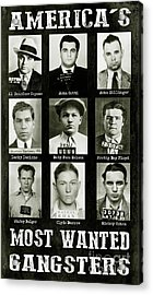 Americas Most Wanted Gangsters Acrylic Print
