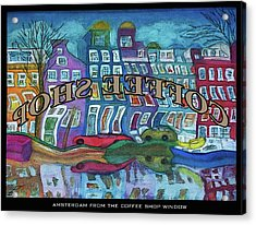 Amsterdam Through The Coffee Shop Window Acrylic Print