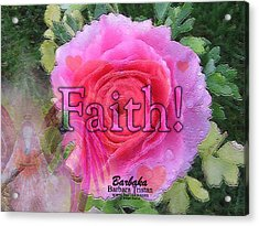 Acrylic Print featuring the photograph Angels Pink Rose Of Faith by Barbara Tristan