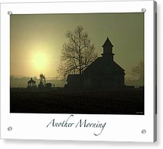 Another Morning Acrylic Print