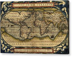 Antique Map Of The World By Abraham Ortelius - 1564 Acrylic Print by Marianna Mills