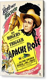 Apache Rose, Roy Rogers, Dale Evans Acrylic Print by Everett