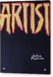 Artist 2009 Movie Acrylic Print by Joshua Maddison
