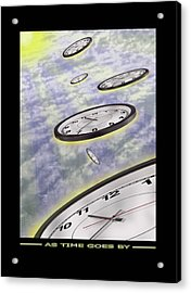 As Time Goes By Acrylic Print by Mike McGlothlen