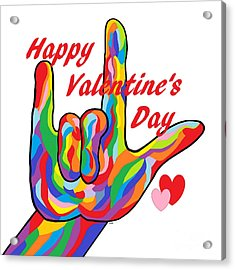 Asl Happy Valentine's Day I Love You Acrylic Print