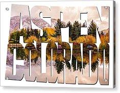 Aspen Colorado Typography - Reflective Morning Acrylic Print by Gregory Ballos