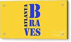 Atlanta Braves Original Sign Acrylic Print by Pablo Franchi