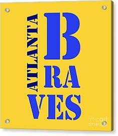 Atlanta Braves Sign Acrylic Print by Pablo Franchi