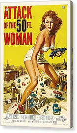 Attack Of The 50 Ft Woman 1958 Acrylic Print by Mountain Dreams