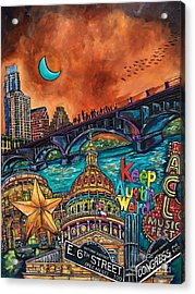 Austin Keeping It Weird Acrylic Print